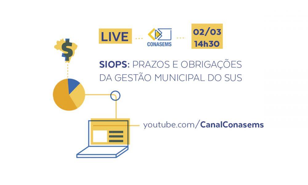Live: saiba quais os prazos e obrigações da gestão municipal na homologação de dados no SIOPS