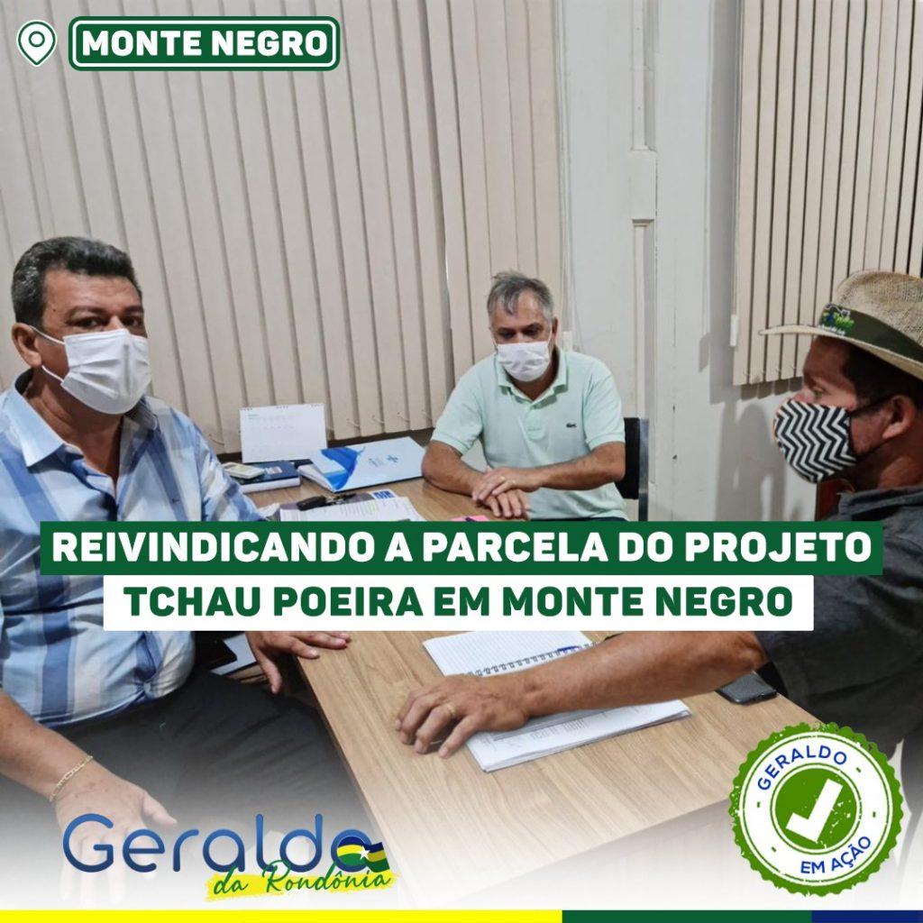 Deputado Geraldo da Rondônia reivindica programa tchau poeria para Monte Negro
