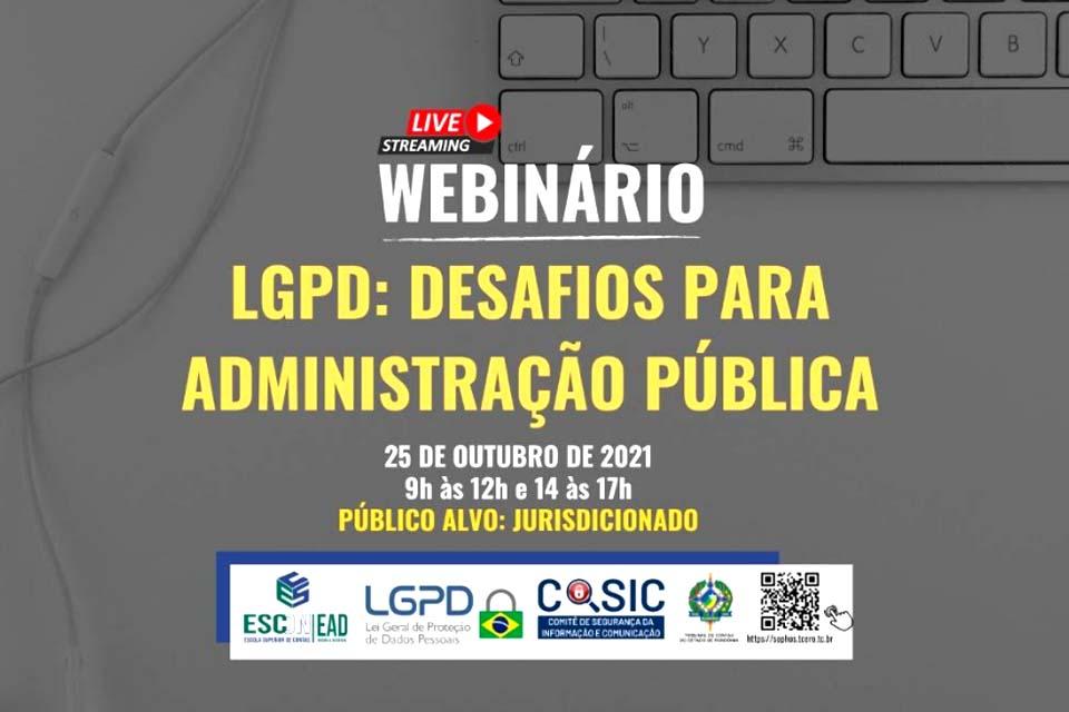 """Webinário para jurisdicionados do TCE-RO aborda """"LGPD: desafios para a administração pública"""""""