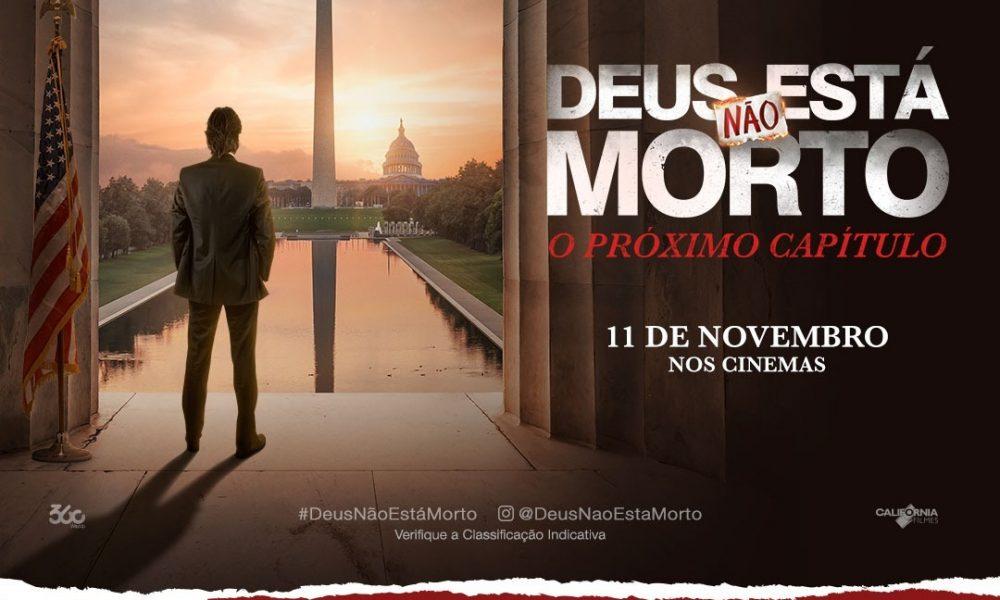 """Deus Não Está Morto – O Próximo Capítulo """"chega aos cinemas com promoção de ingressos para grupos"""